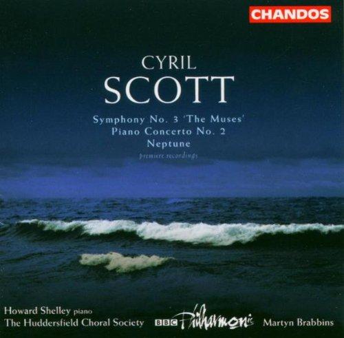Preisvergleich Produktbild Cyrill Scott: Sinfonie Nr.3 The Muses / Klavierkonzert Nr.2 / Neptune