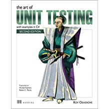 The Art of Unit Testing: with examples in C# by Roy Osherove (2013-12-07)