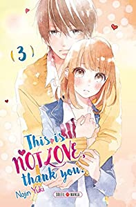 This is not Love, Thank you Edition simple Tome 3
