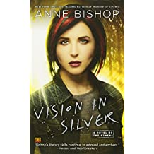 Vision In Silver (A Novel of the Others, Band 3)