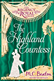 The Highland Countess: Regency Royal 7 (English Edition)
