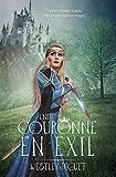 Telecharger Livres La Couronne en Exil Jeux de Pouvoir t 1 (PDF,EPUB,MOBI) gratuits en Francaise