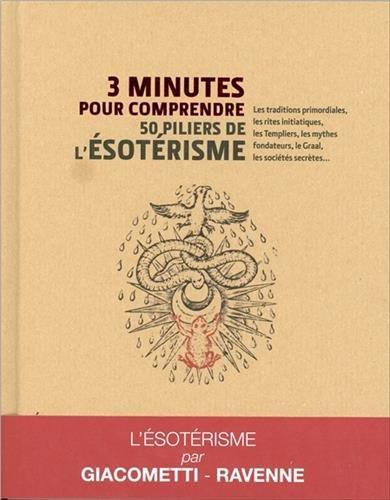 3 minutes pour comprendre les 50 piliers de l'ésotérisme par