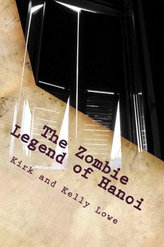 The Zombie Legend of Hanoi [INF]