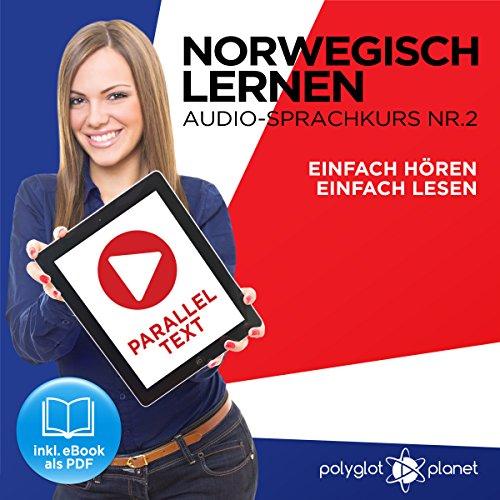 Sonne Reader (Norwegisch Einfach Lesen | Einfach Hören | Paralleltext: Norwegisch Lernen Audio-Sprachkurs Nr. 2 (Norwegisch Lernen | Easy Reader | Easy Audio))