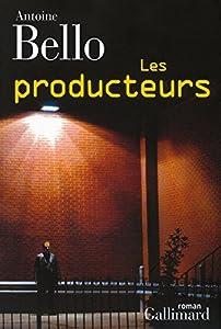 vignette de 'Les falsificateurs n° 3<br /> Les producteurs (Antoine Bello)'