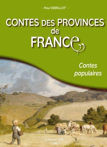 Livres gratuits Contes des provinces de France: Contes populaires pdf epub