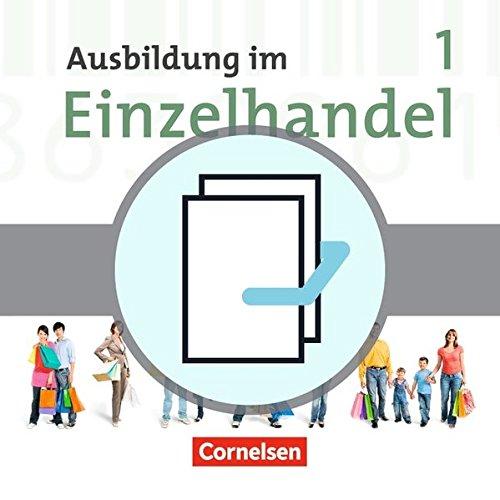 Ausbildung im Einzelhandel - Allgemeine Ausgabe: 1. Ausbildungsjahr - Fachkunde und Arbeitsbuch: 450191-1 und 450190-4 im Paket