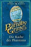 Barnaby Grimes: Die Rache des Phantoms