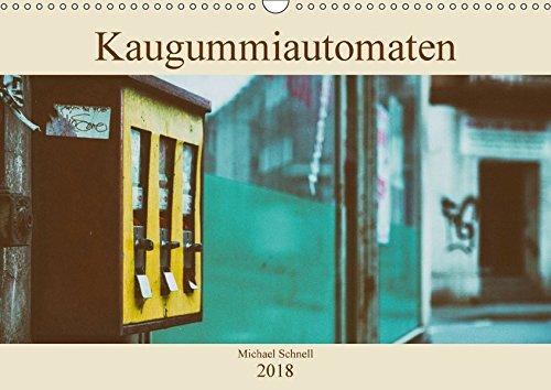 Kaugummiautomaten (Wandkalender 2018 DIN A3 quer): Ein Blick zurück in die Vergangenheit - wer kennt sie nicht, die Automaten, in die man als Kind 10 ... [Kalender] [Jun 20, 2017] Schnell, Michael (Kaugummiautomaten Kinder)