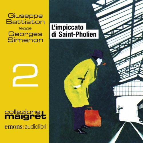 L'impiccato di Saint-Pholien (Maigret 2)  Audiolibri