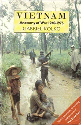 Vietnam: Anatomy of a War, 1940-1975: Amazon.co.uk: Gabriel Kolko ...