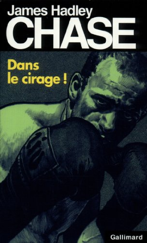 Dans le cirage ! par James Hadley Chase