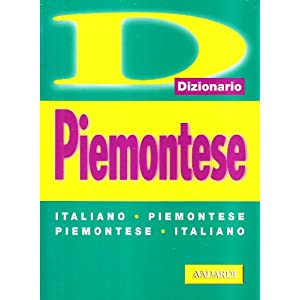 Piemontese. Italiano-piemontese, piemontese-italia