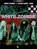 White Zombie Astro-Creep, 2000 by White Zombie (1995-11-01)