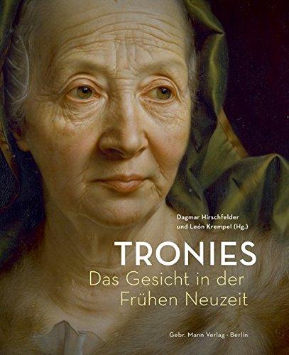 Tronies: Das Gesicht in der Frühen Neuzeit