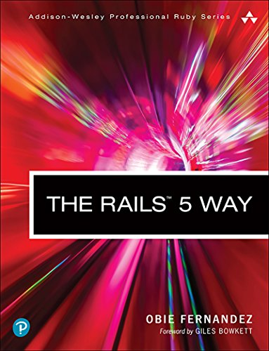 The Rails 5 Way (Addison-Wesley Professional Ruby Series) (English Edition) por Obie Fernandez