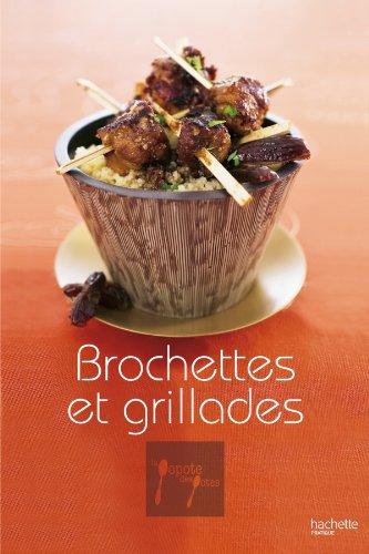 Brochettes et grillades par Stephan Lagorce