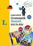 Langenscheidt Grammatik Deutsch Bild für Bild - Die visuelle Grammatik für den leichten Einstieg (Langenscheidt Grammatik Bild für Bild)