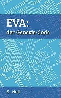 EVA: der Genesis-Code