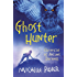 Ghost Hunter: Book 6 (Chronicles of Ancient Darkness)