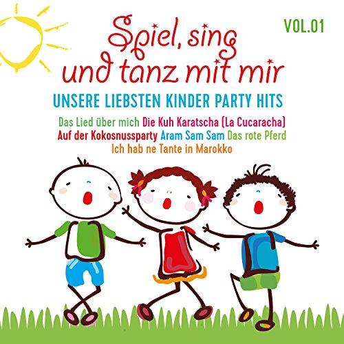 mit mir, Vol. 1 - Unsere liebsten Kinder Party Hits ()