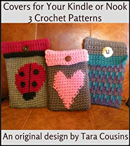 Crochet Kindle & Nook Tablet or Ereader Covers - 3 Crochet ...