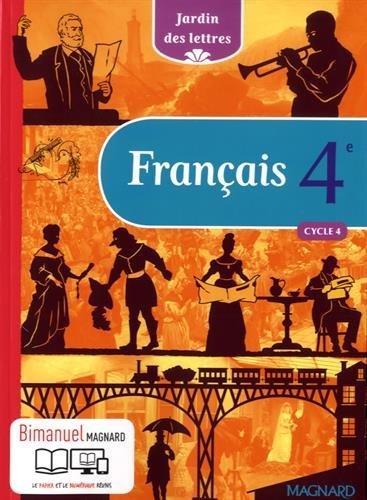 Français 4e cycle 4 Jardin des Lettres par Evelyne Ballanfat, Amandine Herse, Elise Jaillet, Florence Digne, Collectif