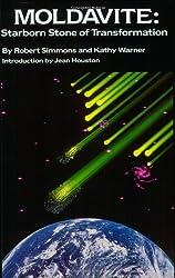 Moldavite: Starborn Stone of Transformation by Robert Simmons (1988-01-01)