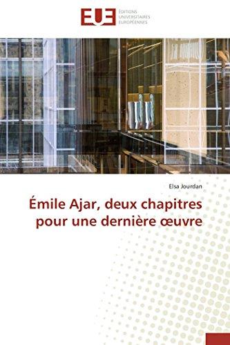 Émile ajar, deux chapitres pour une dernière  uvre (OMN.UNIV.EUROP.) por JOURDAN-E