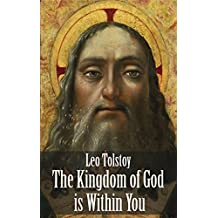 The Kingdom of God is Within You (Illustrated) (English Edition)