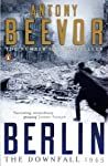 Berlin: The Downfall 19145 is Antony Beevor's brilliant account of the fall of the Third Reich.   The Red Army had much to avenge when it finally reached the frontiers of the Reich in January 1945. Political instructors rammed home the message of ...