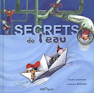 """Afficher """"Secrets de l'eau"""""""