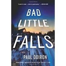 Bad Little Falls: A Novel (Mike Bowditch Mysteries) by Paul Doiron (2012-08-07)