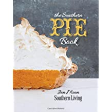 The Southern Pie Book (Southern Living (Paperback Oxmoor))
