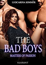 THE BAD BOYS - Masters of passion