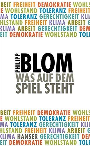 Buchseite und Rezensionen zu 'Was auf dem Spiel steht' von Philipp Blom
