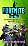 Fortnite: For Kids: The Ultimate Step by Step Guide to Victory in Fortnite Battle Royale (English Edition)