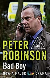 Bad Boy: The 19th DCI Banks Mystery by Peter Robinson (2014-02-27)