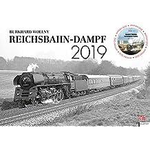 Reichsbahn-Dampf 2019: Kalender 2019