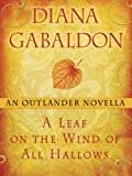 Image de A Leaf on the Wind of All Hallows: An Outlander Novella