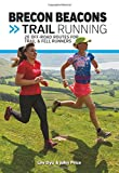 Brecon Beacons Trail Running (UK Trail Running, Band 4)