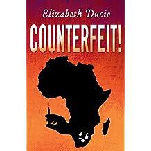 Counterfeit! (Suzanne Jones Book 1)