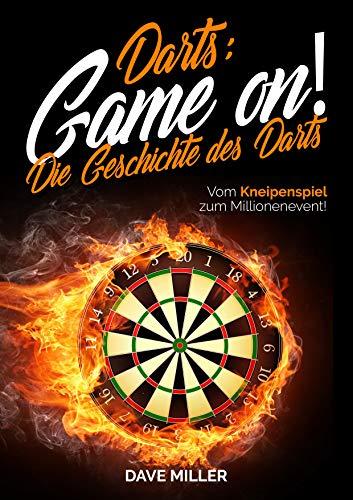 Darts! Game on! Die Geschichte des Darts: Vom Kneipenspiel zum Millionenevent