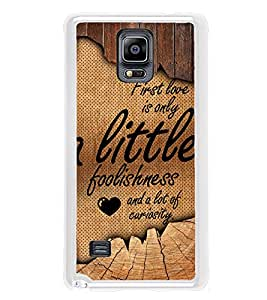 Fuson First Love Is Lot Of Curiosity Designer Back Case Cover for Samsung Galaxy Note 4 :: Samsung Galaxy Note 4 N910G :: Samsung Galaxy Note 4 N910F N910K/N910L/N910S N910C N910Fd N910Fq N910H N910G N910U N910W8 (Love Quotes Inspiration Emotion Care Fun Funny)