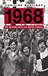 1968 : De grands soirs en petits matins par Bantigny