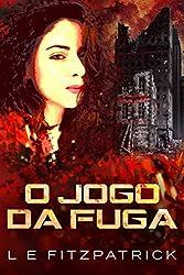 O Jogo da Fuga (Portuguese Edition)