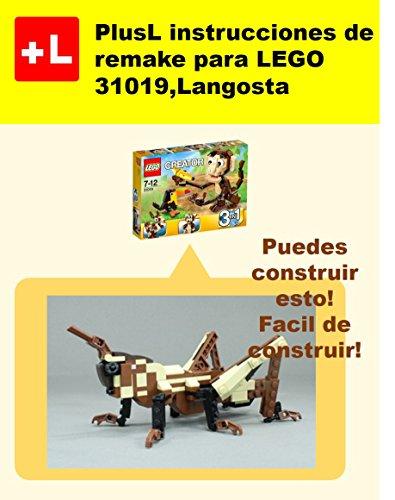 PlusL instrucciones de remake para LEGO 31019,Langosta: Usted puede construir Langosta de sus propios ladrillos por PlusL