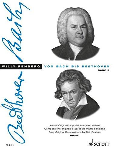 Von Bach Bis Beethoven Bd2 Arrgt:REHBERG...