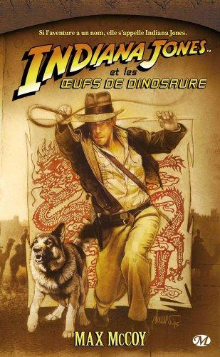 Indiana Jones, tome 10 : Indiana Jones et les œufs de dinosaure